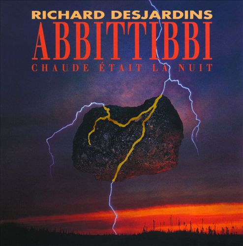 Abbittibbi: Chaude Était La Nuit