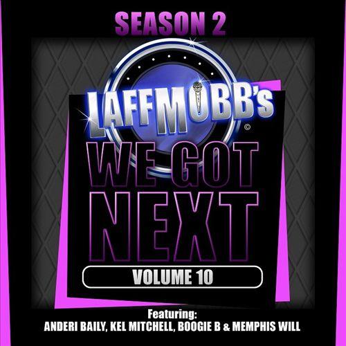 LaffMobb Presents We Got Next, Vol. 10