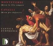 Monteverdi: Missa in illo tempore; Cavalli: Missa pro defunctis