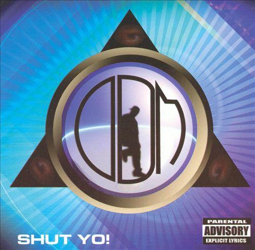 Shut Yo!