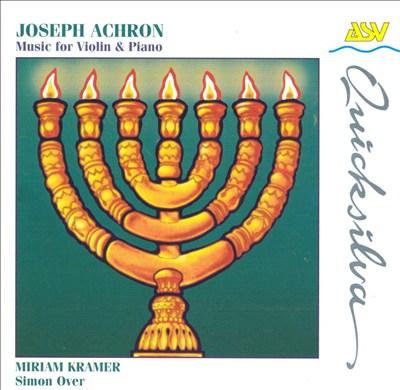 Joseph Achron: Violin Music