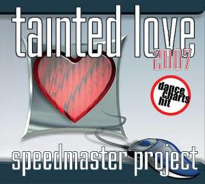 Tainted Love 2007