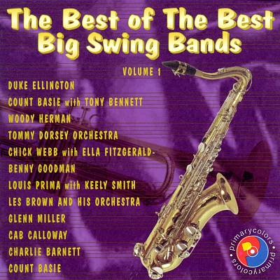 Best of the Best: Big Swing Bands, Vol. 1