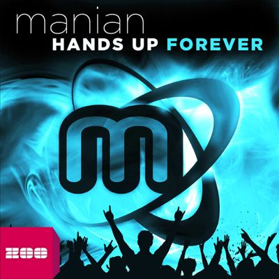 Hands Up Forever: The Album