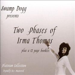 Two Phases of Irma Thomas