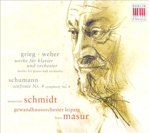 Grieg: Works for Piano and Orchestra; Weber: Works for Piano and Orchestra; Schumann: Sinfonie No. 4