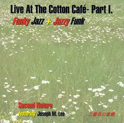 Live at the Cotton Cafe, Vol. 1