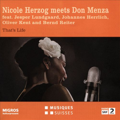 That's Life: Nicole Herzog Meets Don Menza
