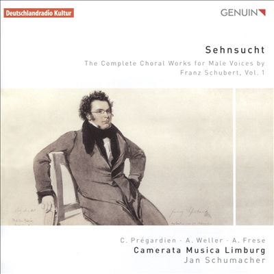 Sehnsucht: The Complete Choral Works for Male Voices by Franz Schubert, Vol. 1