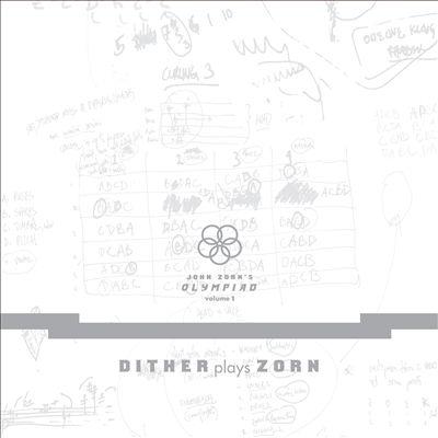 John Zorn's Olympiad, Vol. 1: The Early Game Pieces