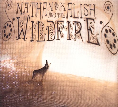 Nathan Kalish and the Wildfire