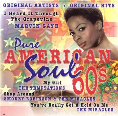 Pure American Soul, Vol. 1: 60's