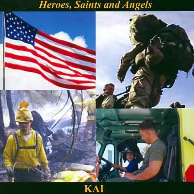 Heroes, Saints and Angels