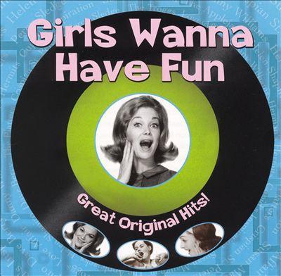 Girls Wanna Have Fun
