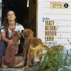 The Best of Tracy Nelson & Mother Earth