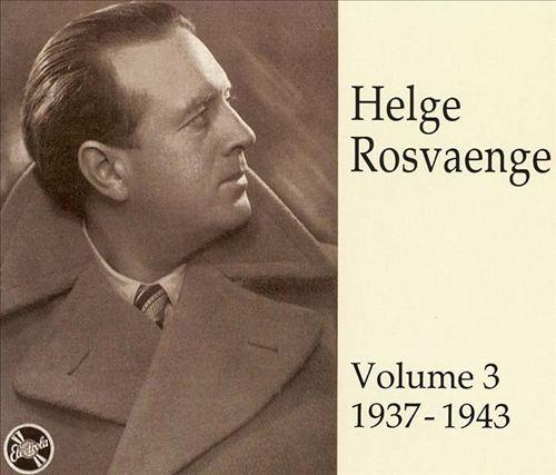 Helge Rosvaenge, Vol. 3