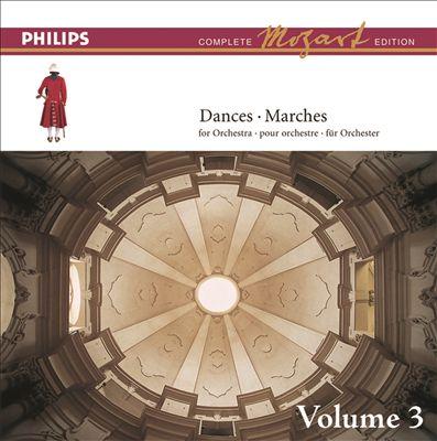 Mozart: The Dances & Marches, Vol. 3 [Complete Mozart Edition]