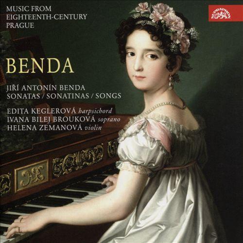 Benda: Sonatas; Sonatinas; Songs
