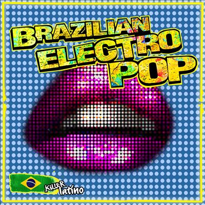 Brazilian Electro Pop