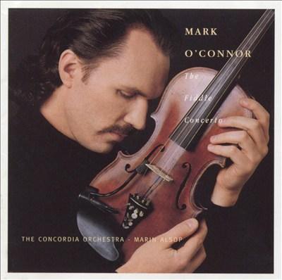 Mark O'Connor: The Fiddle Concerto