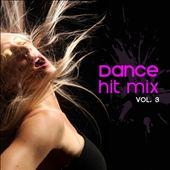 Dance Hit Mix, Vol. 3