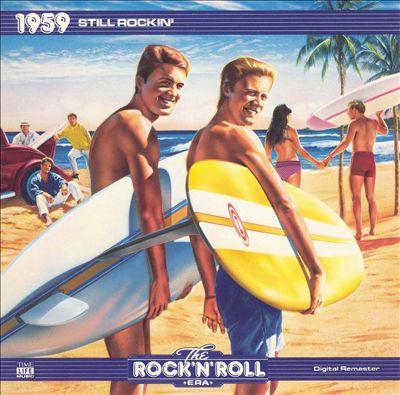 The Rock 'N' Roll Era: 1959 - Still Rockin'