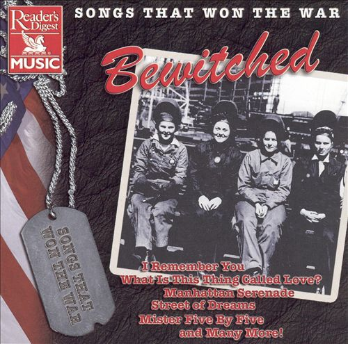 Songs That Won the War: Bewitched
