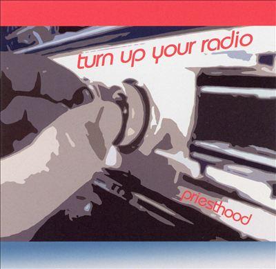 Turn Up Your Radio