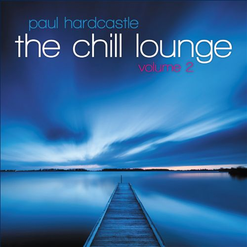 The Chill Lounge, Vol. 2