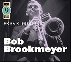 Mosaic Select: Bob Brookmeyer