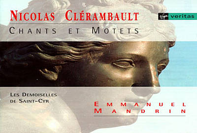 Clerambault: Songs and Motets