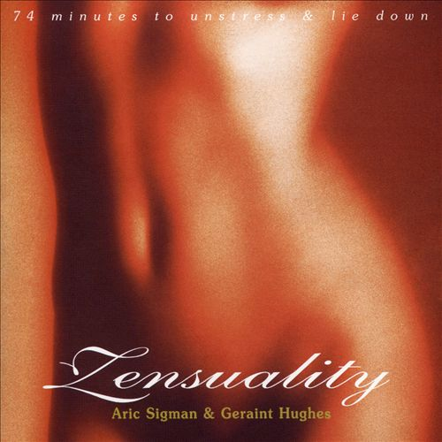 Zensuality: 74 Minutes of Pure Unstress