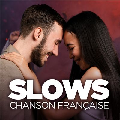 Slows Chanson Francaise