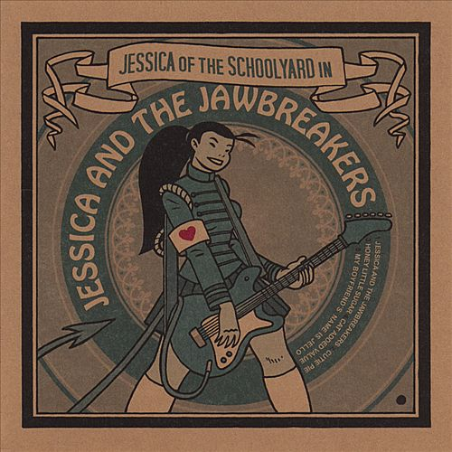 Jessica and the Jawbreakers