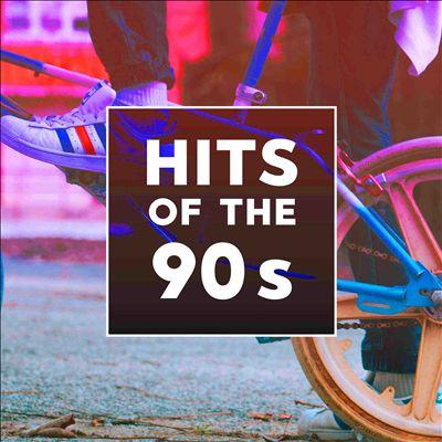 Hits of the 90s [Rhino]