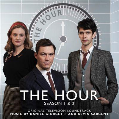 The Hour, Seasons 1 & 2 [Original Television Soundtrack]