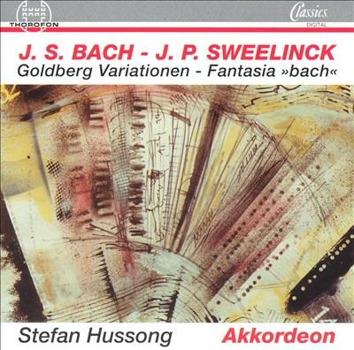 "Bach: Goldberg Variationen; Sweelink: Fantasia ""Bach"""