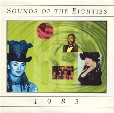 Sounds of the Eighties: 1983