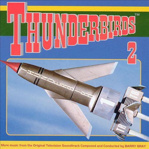 Thunderbirds 2 [Original Television Series Soundtrack]