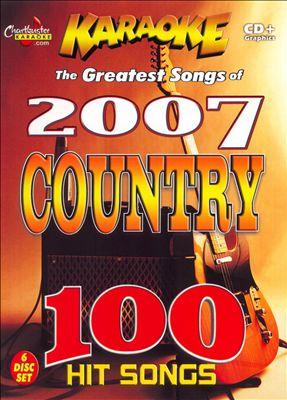 Karaoke: 2007 Country Hits [Chartbuster]