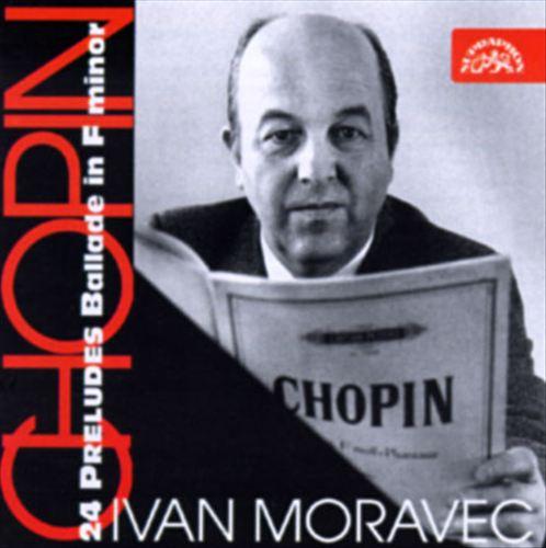 Chopin: 24 Preludes; Ballade in F minor