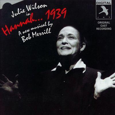 Hannah...1939 [Off-Broadway Cast]