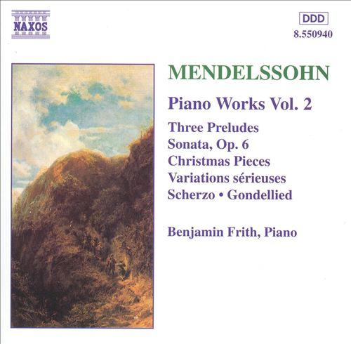 Mendelssohn: Piano Works, Vol. 2
