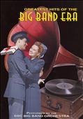 Greatest Hits of the Big Band Era, Vol. 1
