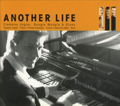 Another Life: Boogie Woogie & Blues