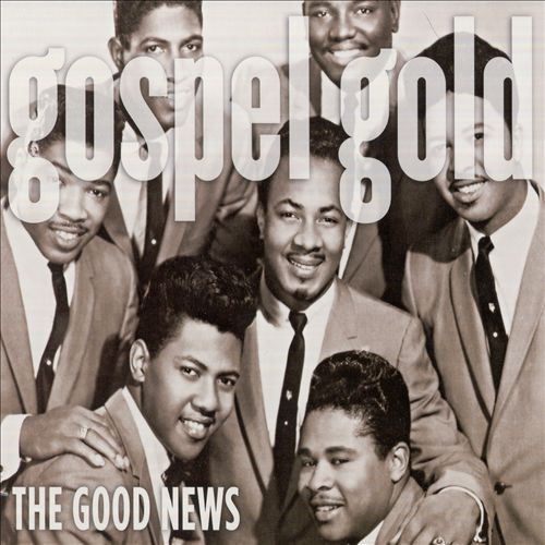 Gospel Gold: The Good News