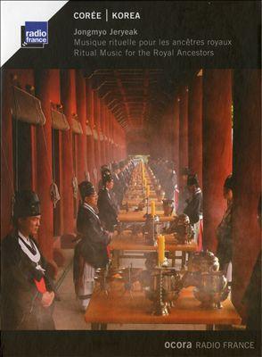 Korea: Jongmyo Jeryeak (Ritual Music For the Royal Ancestors)