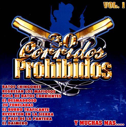 30 Corridos Prohibidos, Vol. 1