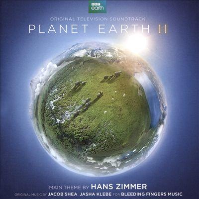 Planet Earth II [Original Television Soundtrack]