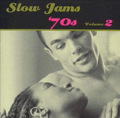 Slow Jams: The 70's, Vol. 2